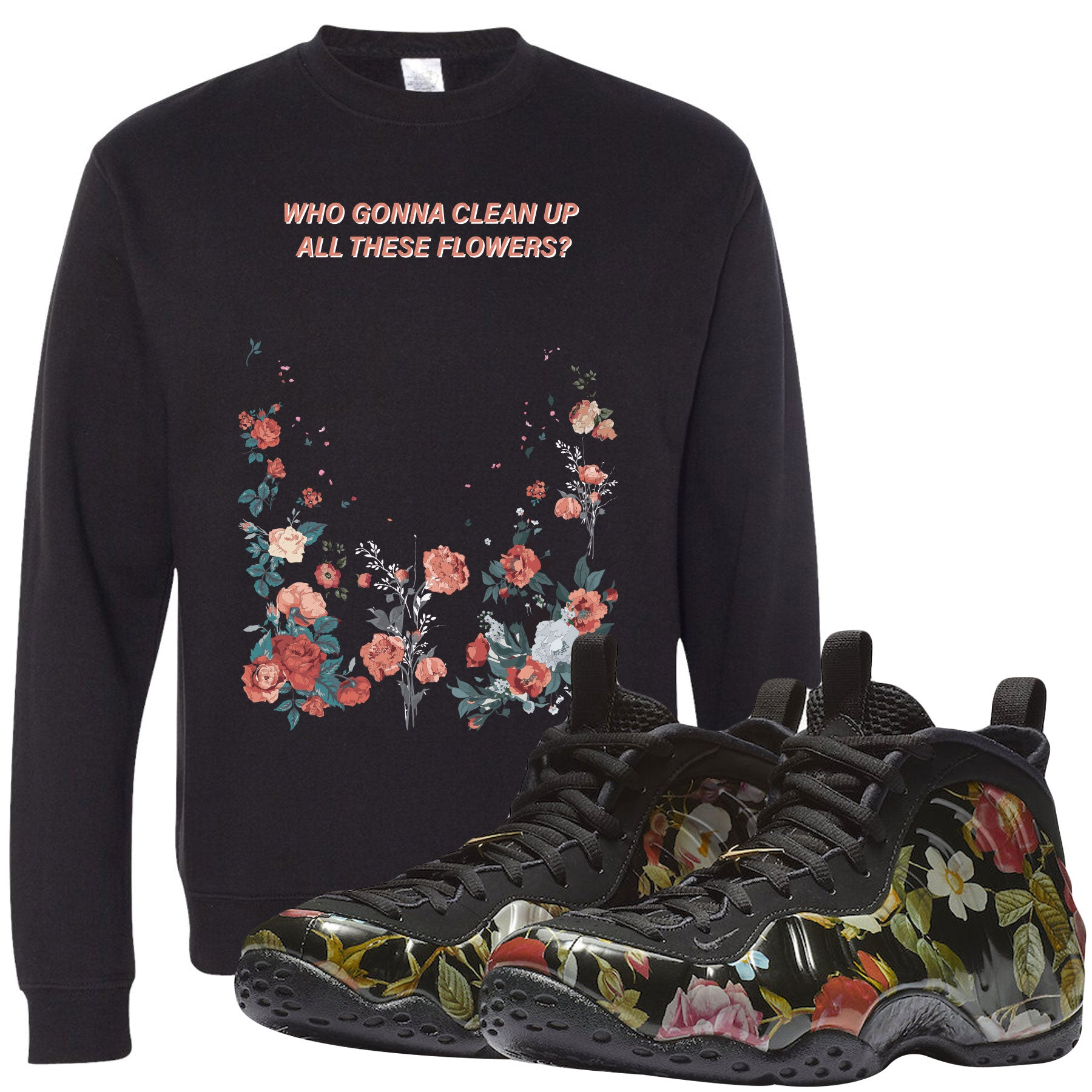 543a077ef3ec9 Wear this sneaker matching crewneck to match your Air Foamposite One Floral  sneakers. Match your