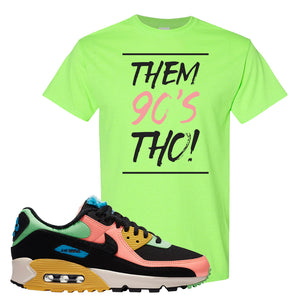 Furry Air Max 90 Bright Neon T Shirt | Them 90s Tho, Neon Green
