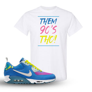 Undefeated x Air Max 90 Pacific Blue Sneaker White T Shirt | Shirt to match Undefeated x Nike Air Max 90 Pacific Blue Shoes | Them 90's Tho