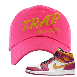 Air Jordan 1 Mid Familia Dad Hat | Trap To Rise Above Poverty, Hot Pink