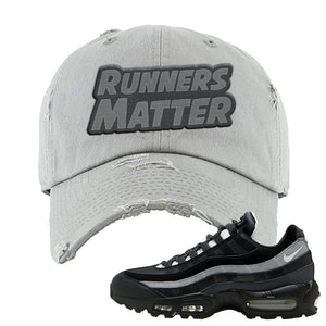 Air Max 95 Essential Black And Dark Smoke Grey Distressed Dad Hat | Runners Matter, Light Gray