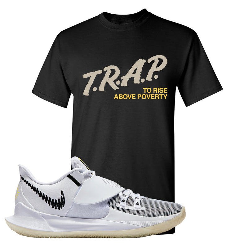 Kyrie Low 3 T Shirt | Black, Trap To Rise Above Poverty