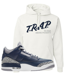 Air Jordan 3 Georgetown Hoodie | Trap To Rise Above Poverty, White