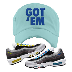 Air Max 95 QS Greedy Distressed Dad Hat | Mint, Got Em