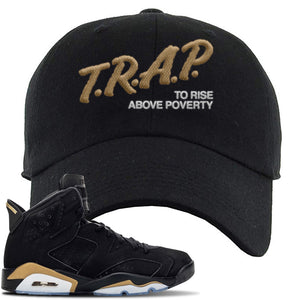 Jordan 6 DMP 2020 Dad Hat | Black, Trap To Rise Above Poverty
