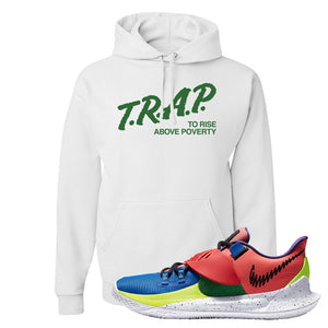 Kyrie Low 3 NY vs NY Hoodie | Trap To Rise Above Poverty, White
