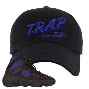 Yeezy 500 High Tyrian Dad Hat | Black, Trap To Rise Above Poverty