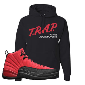 Air Jordan 12 Reverse Flu Game Hoodie | Trap To Rise Above Poverty, Black