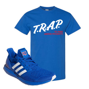 Ultra Boost 1.0 Kansas T Shirt | Trap To Rise Above Poverty, Royal Blue