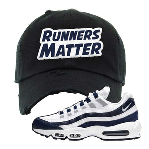 Air Max 95 Essential White / Midnight Navy Distressed Dad Hat | Black, Runners Matter