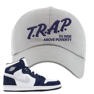 Air Jordan 1 Co.jp Midnight Navy Dad Hat | Light Gray, Trap To Rise Above Poverty