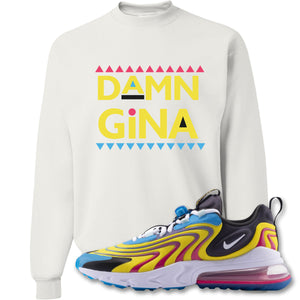 Damn Gina White Crewneck Sweatshirt to match Air Max 270 React ENG Laser Blue Sneakers