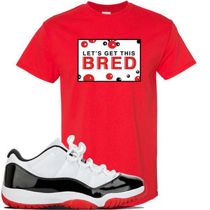 Jordan 11 Low White Black Red Sneaker Red T Shirt | Tees to match Nike Air Jordan 11 Low White Black Red Shoes | Let's Get This Bread