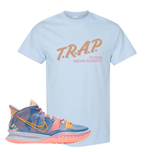 Kyrie 7 Expressions T-Shirt | Trap To Rise Above Poverty, Light Blue