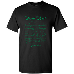 We All We Got T-Shirt | Jason Kelce Speech Black Tee Shirt the front of this t-shirt has jason kelce's speech