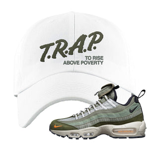 Air Max 95 Surplus Supply Dad Hat | Trap To Rise Above Poverty, White
