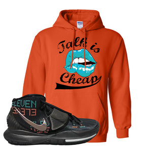 Kyrie 6 Eleven Hoodie | Orange, Talk is Cheap