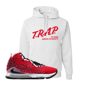 Lebron 17 Uptempo Hoodie | White, Trap To Rise Above Poverty