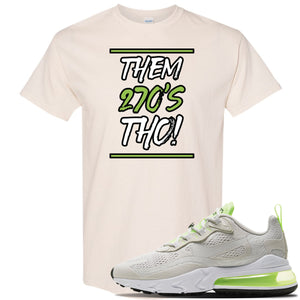 Air Max 270 React Ghost Green Sneaker Natural T Shirt | Tees to match Nike Air Max 270 React Ghost Green Shoes | Them 270 Tho