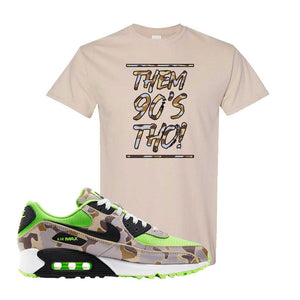 Air Max 90 Duck Camo Ghost Green T Shirt | Sand, Them 90's Tho