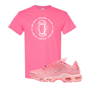 Air Max Plus Atlanta City Special T Shirt | Cash Rules Everything Around Me, Safety Pink