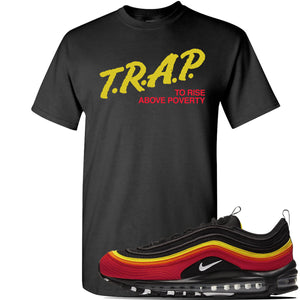 Air Max 97 Black/Chile Red/Magma Orange/White Sneaker Black T Shirt | Tees to match Nike Air Max 97 Black/Chile Red/Magma Orange/White Shoes | Trap to Rise Above Poverty