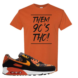 Air Max 90 Orange Camo T Shirt | Them 90's Tho, Texas Orange