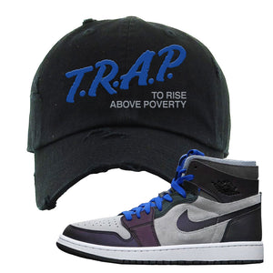 Air Jordan 1 High Zoom E-Sports Distressed Dad Hat | Trap To Rise Above Poverty, Black