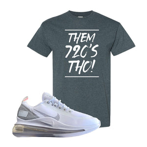 Air Max 720 Utility White T Shirt | Dark Heather, Them 720's Tho