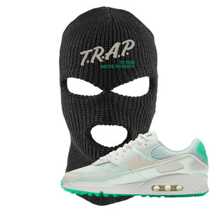 Air Max 90 Sail Pastel Green Ski Mask | Trap To Rise Above Poverty, Black