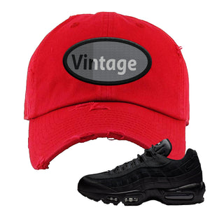 Air Max 95 Essential Black/Dark Grey/Black Sneaker Red Distressed Dad Hat | Hat to match Nike Air Max 95 Essential Black/Dark Grey/Black Shoes | Vintage Oval