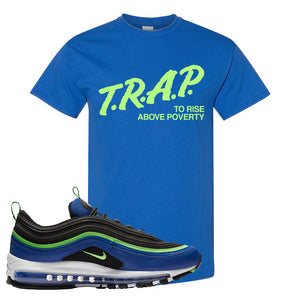 Air Max 97 Hyper Blue Green Strike T Shirt | Royal Blue, Trap To Rise Above Poverty