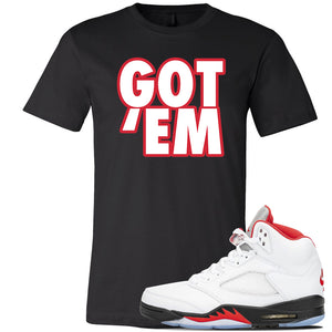 Air Jordan 5 OG Fire Red T Shirt | Black, Got Em