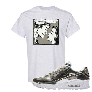 Air Max 90 WMNS 'Medal Pack' Chrome Sneaker Ash T Shirt | Tees to match Nike Air Max 90 WMNS 'Medal Pack' Chrome Shoes | Fake Love Comic