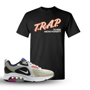 Air Max 200 WMNS Fossil Sneaker Black T Shirt | Tees to match Nike Air Max 200 WMNS Fossil Shoes | Trap To Rise Above Poverty