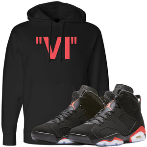 The Jordan 6 Infrared Sneaker Matching Hoodie is custom designed to perfectly match the retro Jordan 6 Infrared sneakers from Nike.