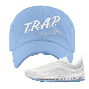 Air Max 97 White/Ice Blue/White Sneaker Light Blue Distressed Dad Hat | Hat to match Nike Air Max 97 White/Ice Blue/White Shoes | Trap to Rise Above Poverty