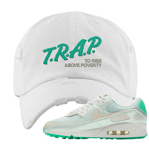Air Max 90 Sail Pastel Green Distressed Dad Hat | Trap To Rise Above Poverty, White