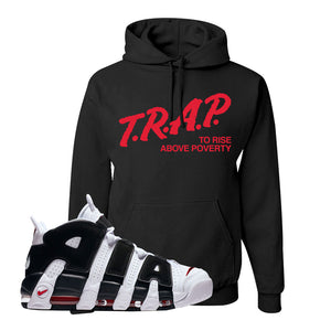 Air More Uptempo White Black Red Hoodie | Black, Trap To Rise Above Poverty