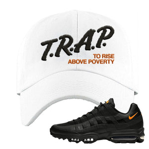 Air Max 95 Ultra Spooky Halloween Dad Hat | Trap To Rise Above Poverty, White