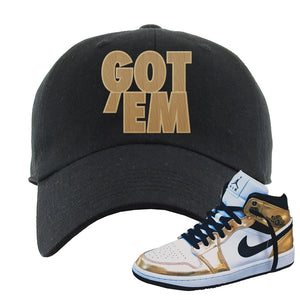 Air Jordan 1 Mid SE Metallic Gold Dad Hat | Got Em, Black