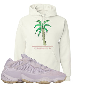 Yeezy 500 Soft Vision Love Thyself Palm White Sneaker Hook Up Pullover Hoodie