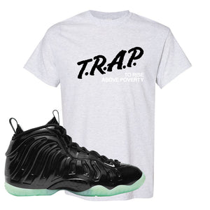 Foamposite One 2021 All Star T Shirt | Trap To Rise Above Poverty, Ash