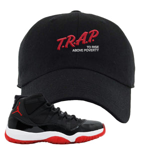 Jordan 11 Bred Trap To Rise Above Poverty Black Sneaker Hook Up Dad Hat
