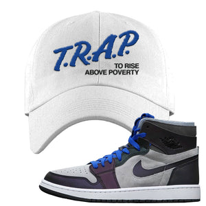 Air Jordan 1 High Zoom E-Sports Dad Hat | Trap To Rise Above Poverty, White