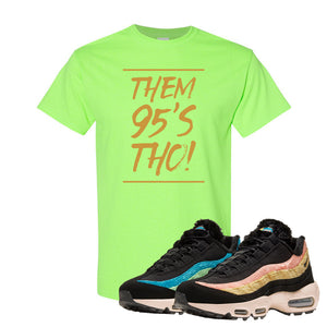 Air Max 95 Sergio Lozano T Shirt | Them 95's Tho, Neon Green