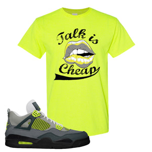 Jordan 4 Neon Sneaker Safety Green T Shirt | Tees to match Nike Air Jordan 4 Neon Shoes |  Talk Is Cheap