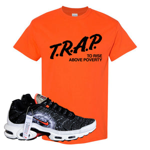 Air Max Plus Supernova 2020 T Shirt | Orange, Trap To Rise Above Poverty