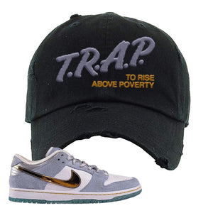 Sean Cliver x SB Dunk Low Distressed Dad Hat | Trap To Rise Above Poverty, Black