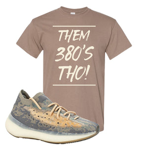 Yeezy Boost 380 Mist Sneaker Brown Savanna T Shirt | Tees to match Adidas Yeezy Boost 380 Mist Shoes | Them 380s Tho